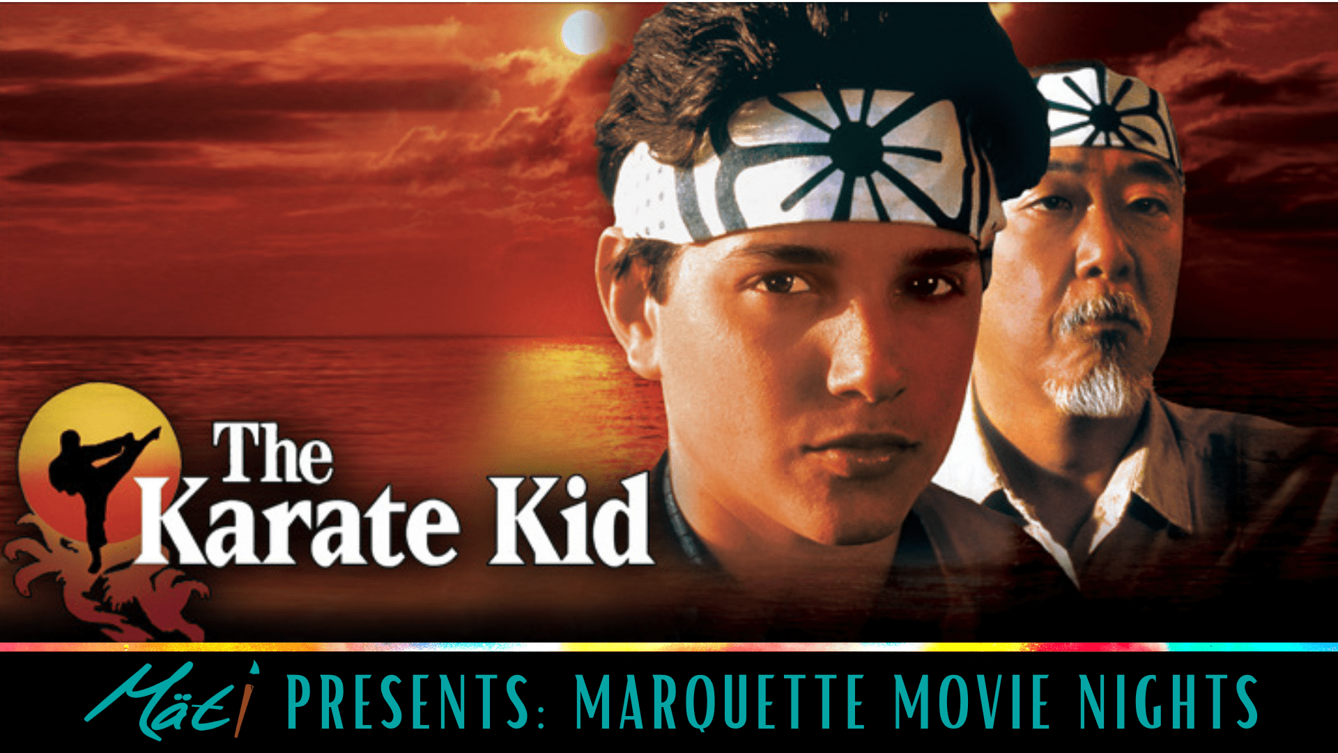 MÄTI Presents: Marquette Movie Nights – The Karate Kid